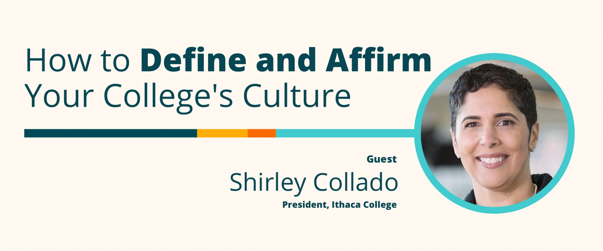 How to Define and Affirm Your College's Culture