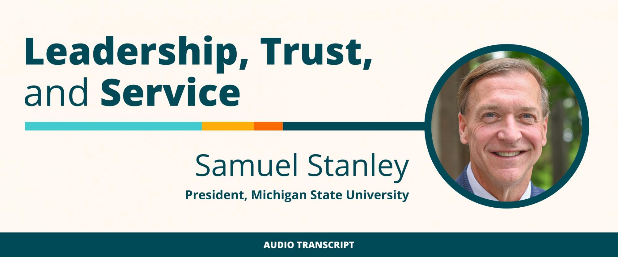 Weekly Wisdom 5/24/21: Transcript of Conversation With Samuel Stanley, Michigan State University President