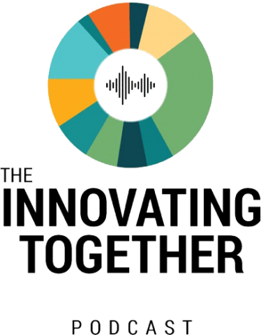 The Innovating Together Podcast